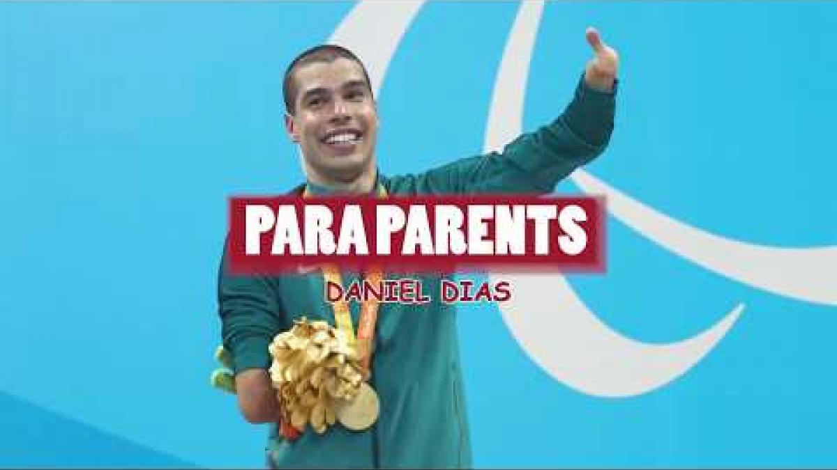 Daniel Dias - Para Parents
