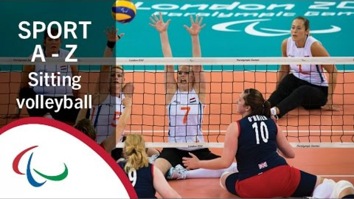 Paralympic Sport A-Z: Sitting volleyball