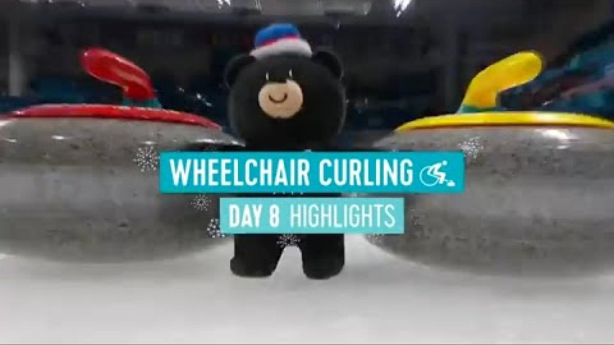 Day Eight Wheelchair Curling Highlights | PyeongChang 2018
