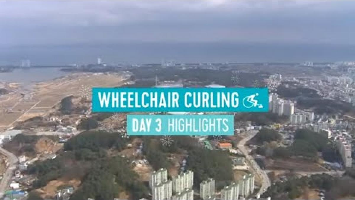 Day Three Wheelchair Curling Highlights | PyeongChang 2018
