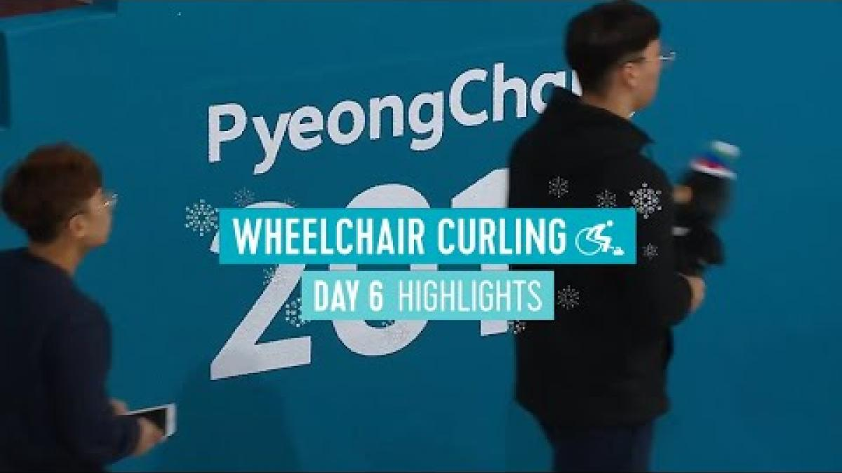 Day Six Wheelchair Curling Highlights | PyeongChang 2018