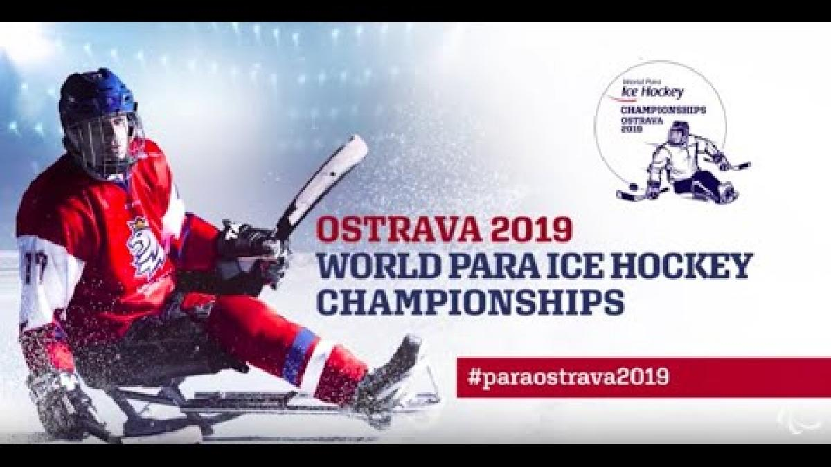 Ostrava 2019 World Para Ice Hockey Championships | Semifinals Highlights